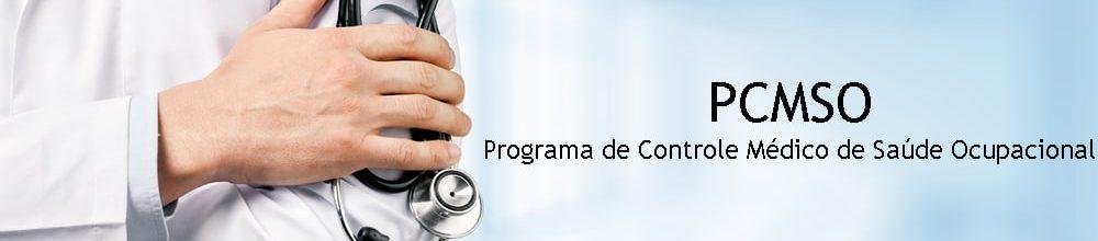 PCMSO – PROGRAMA DE CONTROLE MÉDICO DE SAÚDE OCUPACIONAL – Curitiba